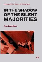 In the Shadow of the Silent Majorities - Semiotext(e) / Foreign Agents (Paperback)