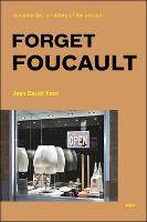 Forget Foucault - Semiotext(e) / Foreign Agents (Paperback)