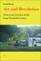 Art and Revolution: Transversal Activism in the Long Twentieth Century - Semiotext(e) / Active Agents (Paperback)