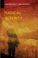 Radical Alterity - Semiotext(e) / Foreign Agents (Paperback)