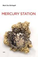 Mercury Station - Semiotext(e) / Native Agents (Paperback)