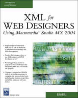 XML for Web Designers Using Macromedia Studio MX 2004