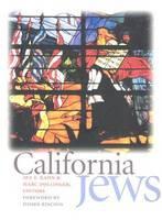 California Jews - Brandeis Series in American Jewish History, Culture & Life (Hardback)