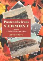 Postcards from Vermont: A Social History, 1905-1945 (Paperback)
