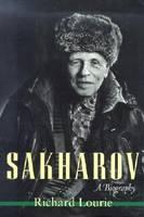 Sakharov: A Biography (Hardback)