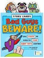 Bad Guys Beware!: Story Cards - Story Cards (Hardback)