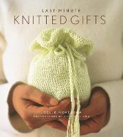 Last Minute Knitted Gifts (Hardback)