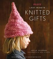 More Last Minute Knitted Gifts (Hardback)