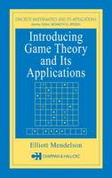 Introducing Game Theory and its Applications - Advances in Applied Mathematics (Hardback)