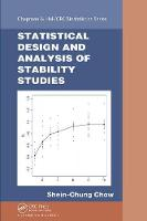 Statistical Design and Analysis of Stability Studies - Chapman & Hall/CRC Biostatistics Series (Hardback)