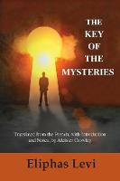 The Key of the Mysteries (Paperback)