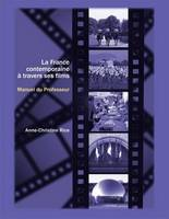 La France contemporaine a travers ses films: Cahier du professeur: Cahier du professeur (Paperback)
