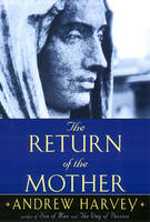 The Return of the Mother (Paperback)