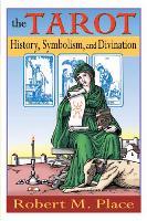 The Tarot: History Symbolism & Divination (Paperback)