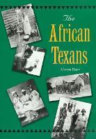 The African Texans - Texans All (Hardback)