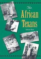 The African Texans - Texans All (Paperback)