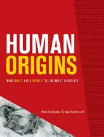 Human Origins: What Bones and Genomes Tell Us About Ourselves - Anthropology Series No. 13 (Hardback)