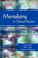 Mentalizing in Clinical Practice (Paperback)
