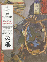 A Way To Victory: The Annotated Book of Five Rings (Hardback)