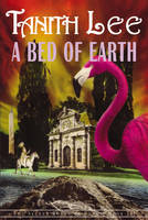A Bed Of Earth: The Secret Books of Venus (Paperback)