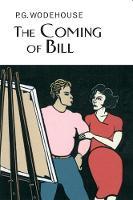 The Coming of Bill (Hardback)