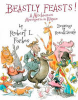 Beastly Feasts!: A Mischievous Menagerie in Rhyme (Hardback)