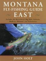 Montana Fly Fishing Guide East: East Of The Continental Divide (Paperback)