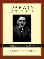 Bernard Darwin on Golf (Hardback)