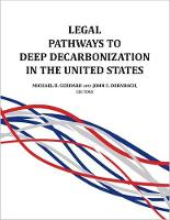 Legal Pathways to Deep Decarbonization in the United States (Paperback)