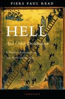 Hell and Other Destinations: A Novelist's Reflections on This World and the Next (Paperback)