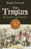 The Templars: Knights of Christ (Paperback)