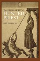 The Autobiography of a Hunted Priest (Paperback)