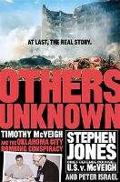 Others Unknown Timothy McVeigh And The Oklahoma City Bombing Conspiracy (Paperback)