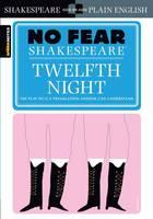 Twelfth Night (No Fear Shakespeare) - No Fear Shakespeare (Paperback)