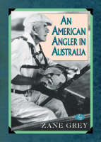 An American Angler In Australia - Blue Water Classics (Paperback)