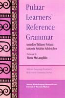 Pulaar Learners' Reference Grammar (Paperback)