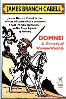 Domnei: A Comedy of Woman-Worship - Wildside Fantasy (Paperback)