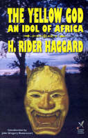 Yellow God: An Idol of Africa (Paperback)