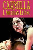 Carmilla by J. Sheridan LeFanu, Fiction, Literary, Horror, Fantasy (Paperback)