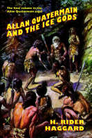 Allan Quatermain and the Ice Gods