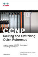 CCNP Routing and Switching Quick Reference (642-902, 642-813, 642-832) (Paperback)