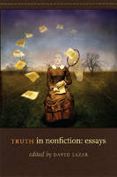 Truth in Nonfiction: Essays (Paperback)