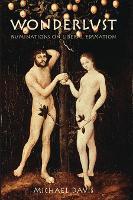 Wonderlust: Ruminations on Liberal Education (Hardback)