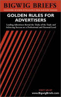 Advertising Idea Journal: Leading Advertisers Reveal the Tricks of the Trade for Advertising Success - Bigwig Briefs S. (Paperback)