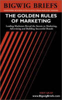 Marketing Idea Journal: Leading Marketers Reveal the Secrets to Marketing, Advertising and Building Successful Brands - Bigwig Briefs S. (Paperback)