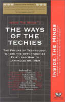 Ways of the Techies: The Future of Technology and Where the Opportunities Exist (Paperback)