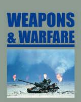 Weapons and Warfare (Hardback)