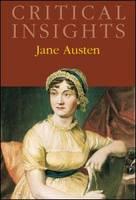 Jane Austen - Critical Insights (Hardback)
