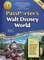 PassPorter's Walt Disney World 2015: The Unique Travel Guide, Planner, Organizer, Journal, and Keepsake! - Passporter (Spiral bound)