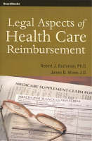 Legal Aspects of Health Care Reimbursement